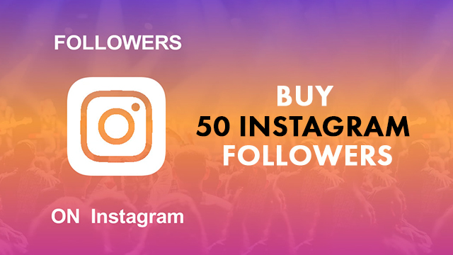 Buy 50 Instagram Followers